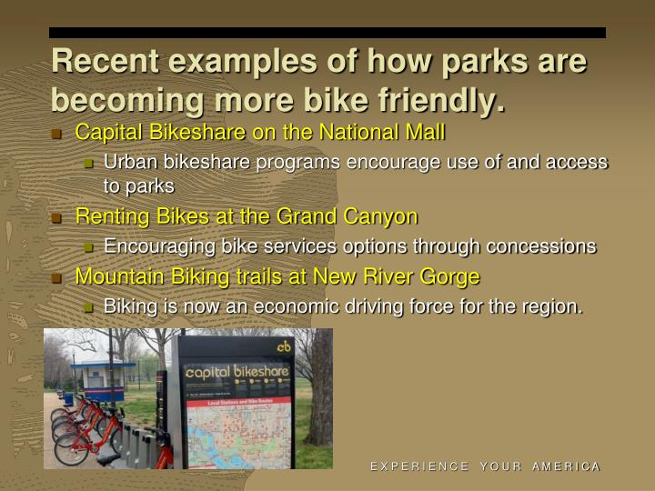 Recent examples of how parks are becoming more bike friendly.