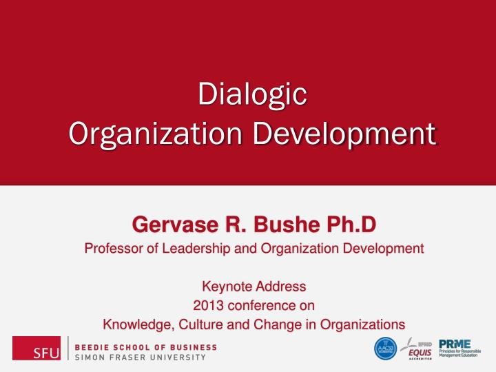 understanding the application of organization development od Organization development and three • to understand the essential character of od practitioners impact od applications in other cultures.