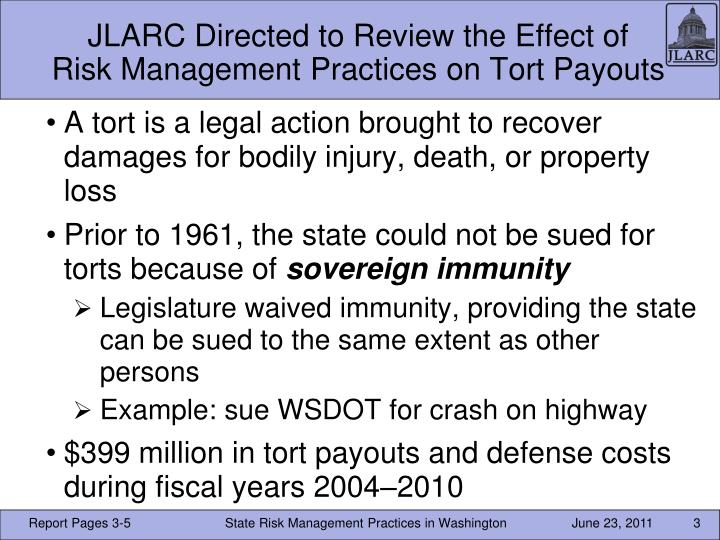 Jlarc directed to review the effect of risk management practices on tort payouts