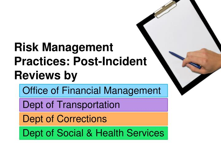 Risk Management Practices: Post-Incident Reviews by