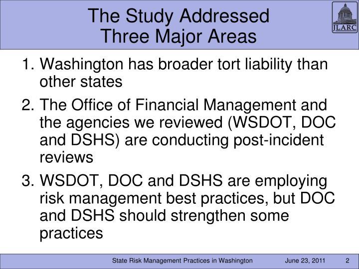 The study addressed three major areas