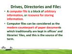 drives directories and file s1