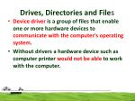 drives directories and file s7