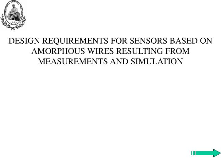 design requirements for sensors based on amorphous wires resulting from measurements and simulation n.