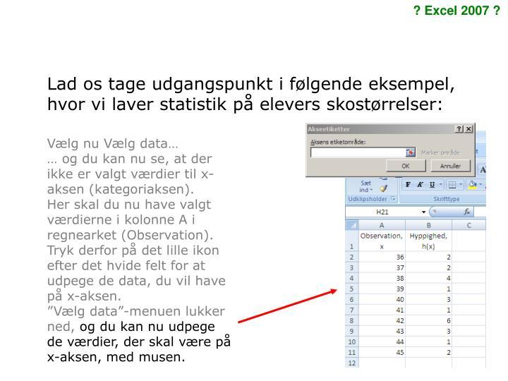 53e372479a5 Lad os tage udgangspunkt i følgende eksempel, hvor vi laver statistik på  elevers skostørrelser: