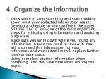 4 organize the information