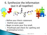 6 synthesize the information put it all together