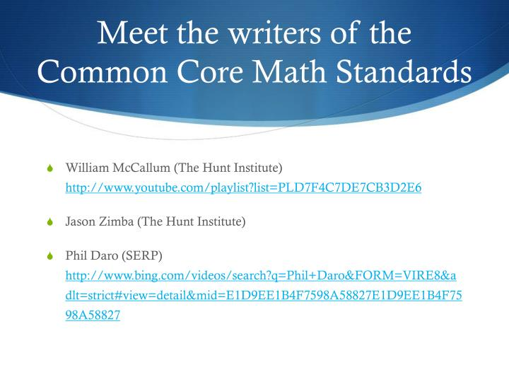 Meet the writers of the Common Core Math Standards