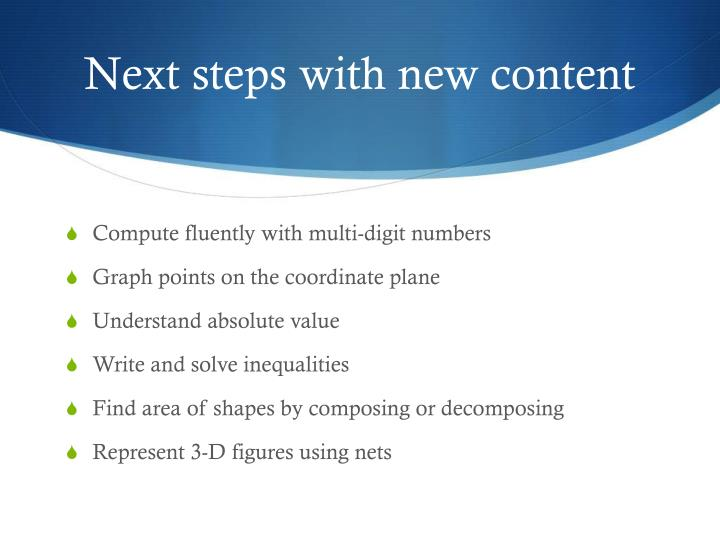 Next steps with new content