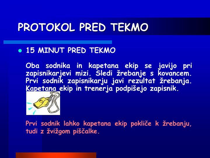 PROTOKOL PRED TEKMO