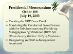 presidential memorandum order 108 july 19 2003