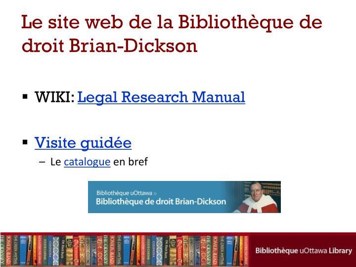 Le site web de la biblioth que de droit brian dickson