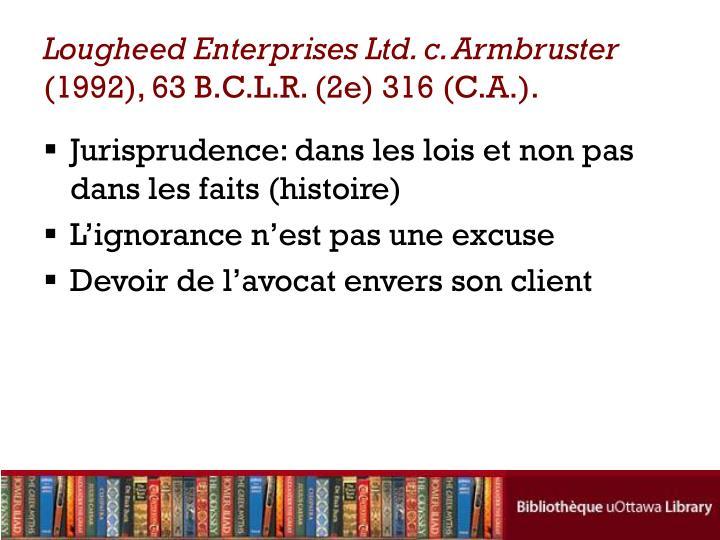 Lougheed Enterprises Ltd. c. Armbruster