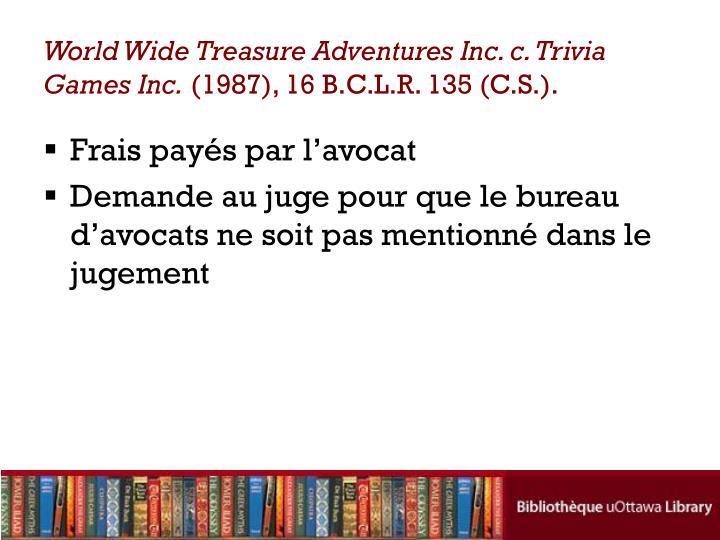 World Wide Treasure Adventures Inc. c. Trivia Games Inc.