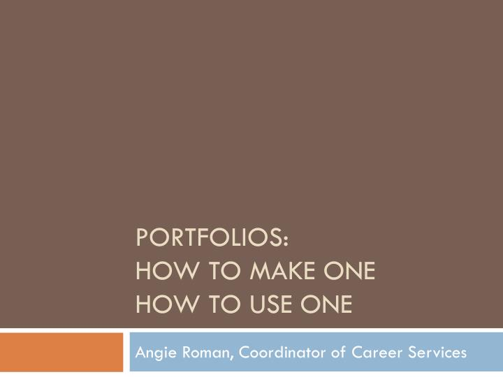 portfolios how to make one how to use one n.