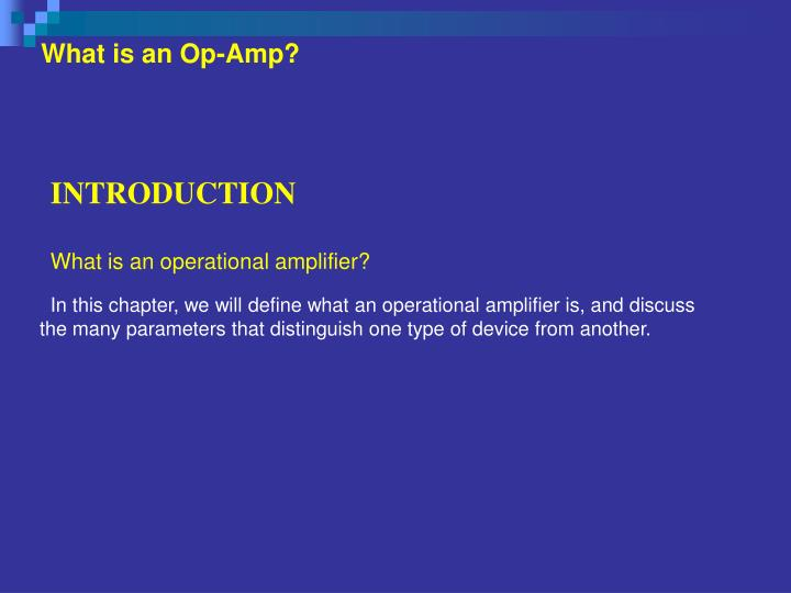 What is an op amp