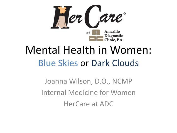 mental health in women blue skies or dark clouds n.