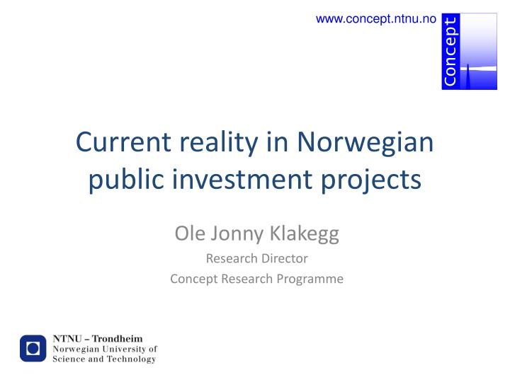 current reality in norwegian public investment projects n.