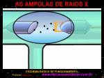as ampolas de raios x