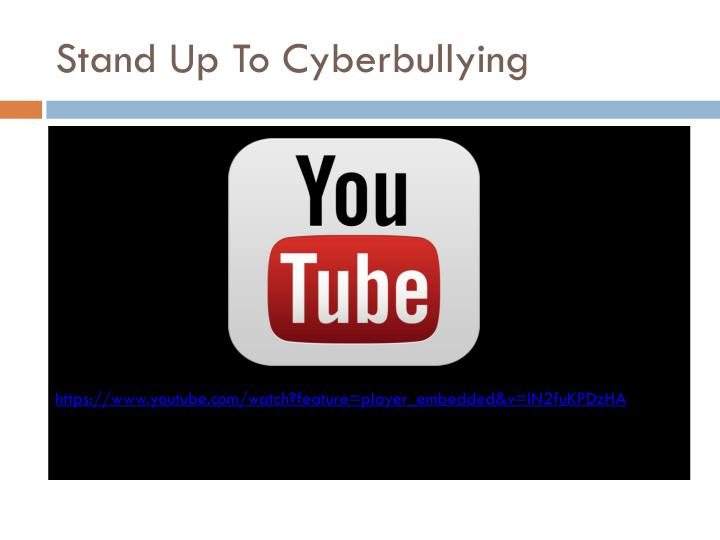 Stand Up To Cyberbullying