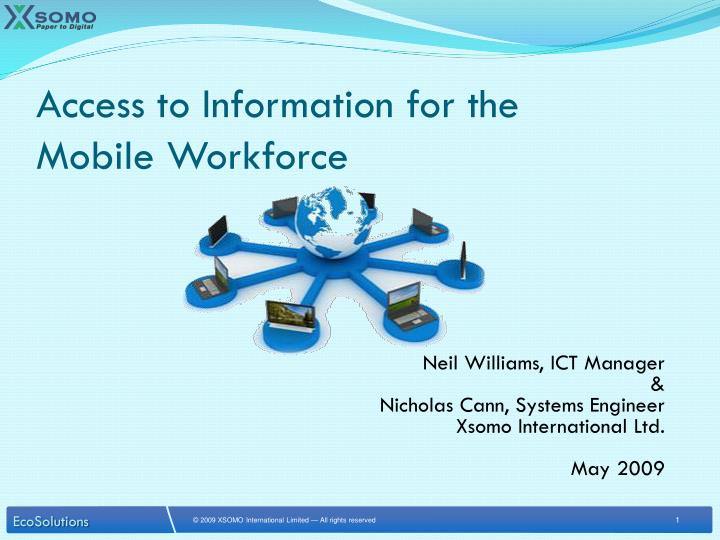 access to information for the mobile workforce n.