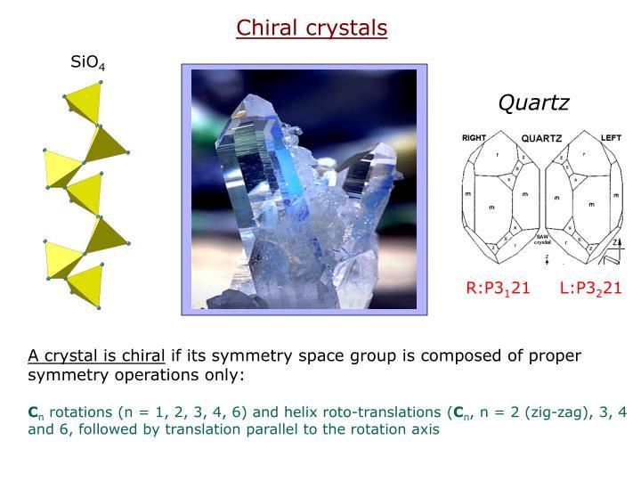Chiral crystals
