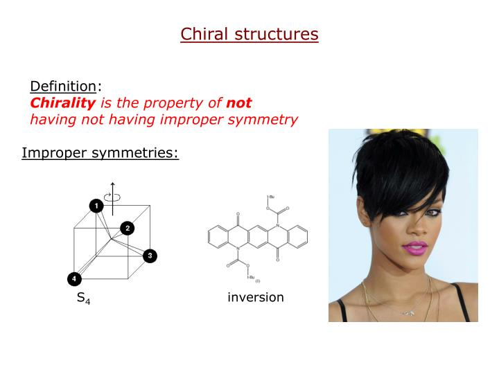 Chiral structures
