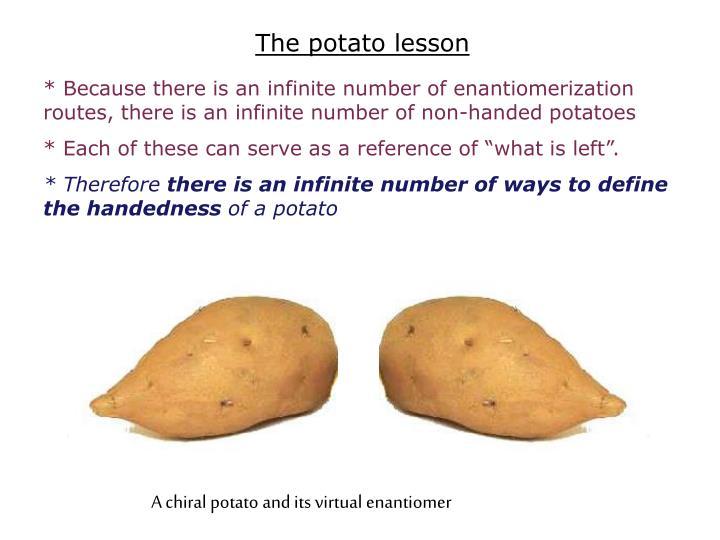 The potato lesson