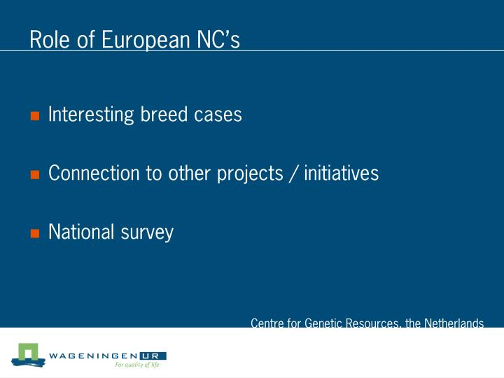 Role of European NC's