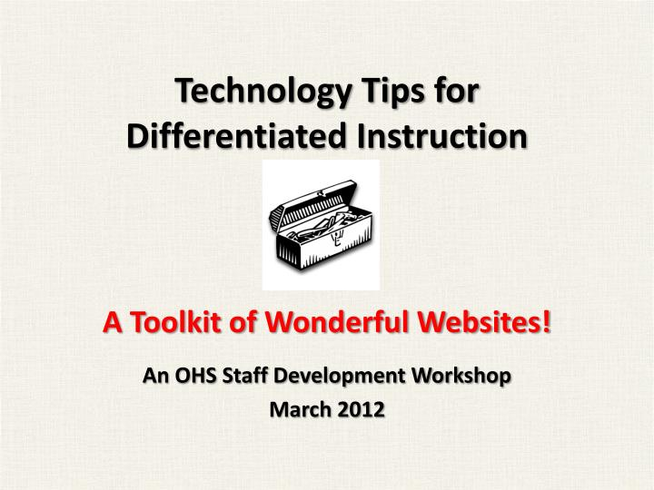 technology tips for differentiated instruction a toolkit of wonderful websites n.