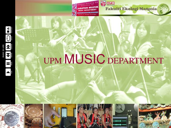 Ppt upm music department powerpoint presentation id4827673 upm musicdepartment toneelgroepblik Images