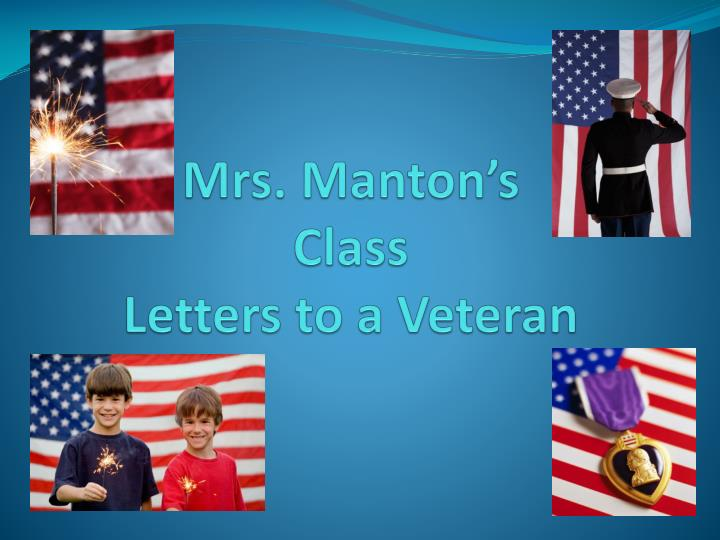 mrs manton s class letters to a veteran n.