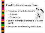 fund distributions and taxes