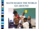 math makes the world go around
