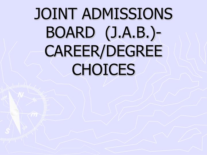 joint admissions board j a b career degree choices n.