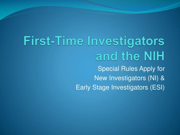 first time investigators and the nih n.