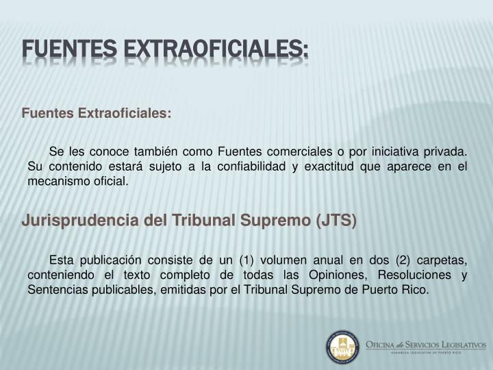 Fuentes Extraoficiales: