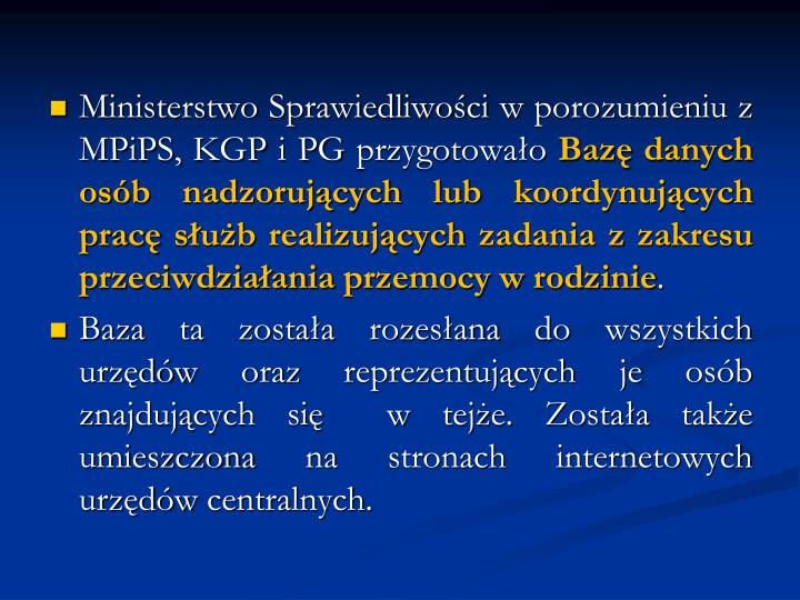 Ministerstwo Sprawiedliwości w porozumieniu z MPiPS, KGP i PG przygotowało