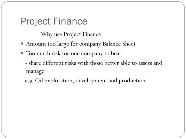 balance sheet financing and project financing