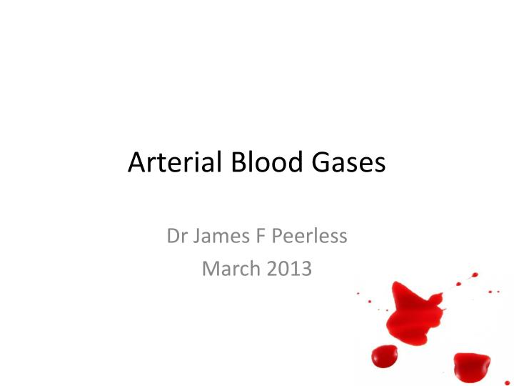 arterial blood gases n.