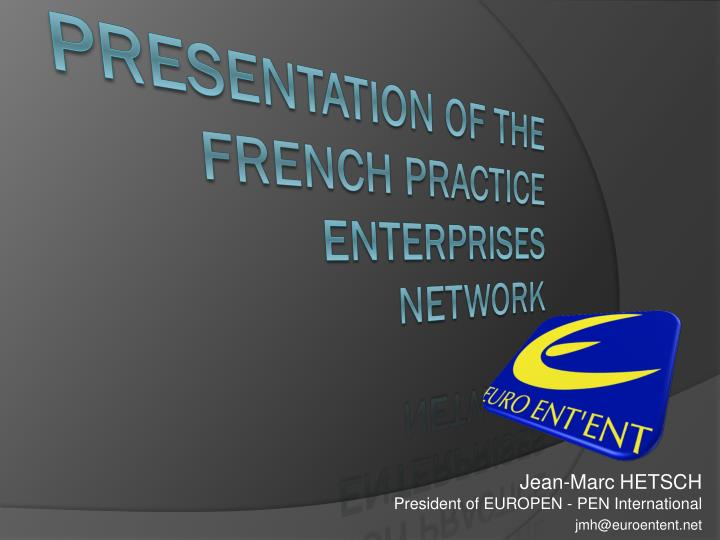 Jean marc hetsch president of europen pen international jmh@euroentent net