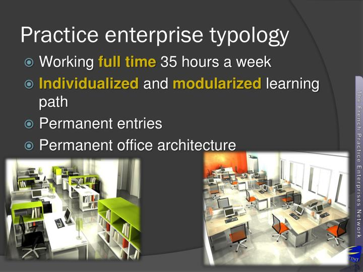 Practice enterprise typology