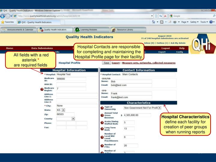 Hospital Contacts are responsible for completing and maintaining the Hospital Profile page for their facility.