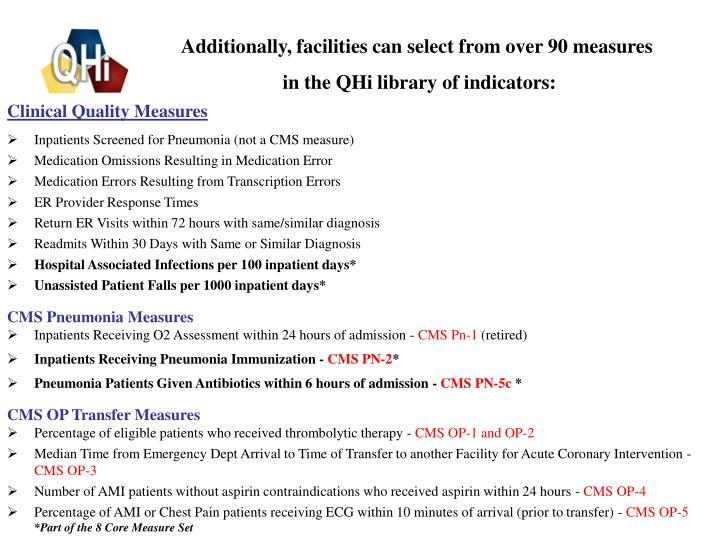 Additionally, facilities can select from over 90 measures