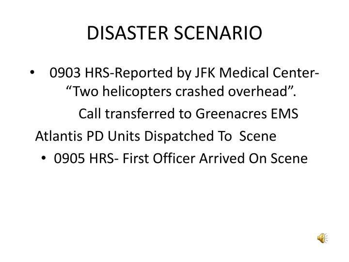 Disaster scenario