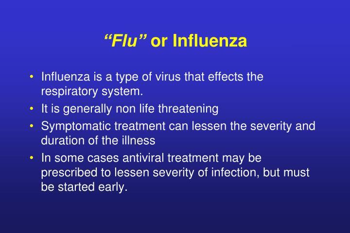 Flu or influenza