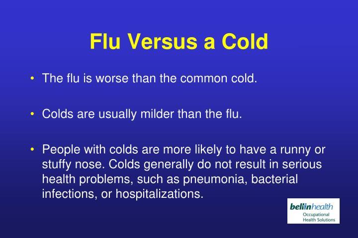 Flu Versus a Cold