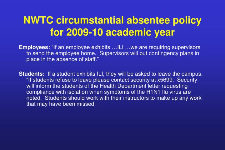 NWTC circumstantial absentee policy for 2009-10 academic year