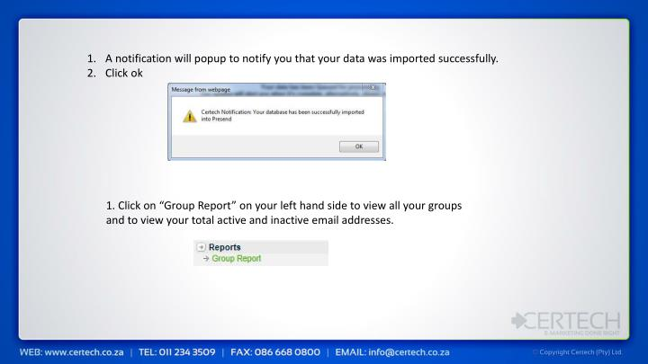 A notification will popup to notify you that your data was imported successfully.