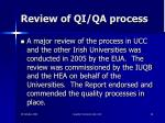review of qi qa process